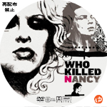 Who killed Nancy? DVDラベル